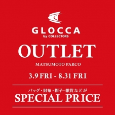 GLOCCA by COLLECTORS OUTLET開催!